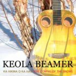 Ka Hikina O Ka Hau – The Coming Of The Snow CD